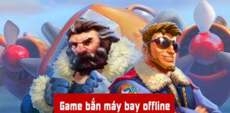 Game bắn máy bay offline pc, mobile